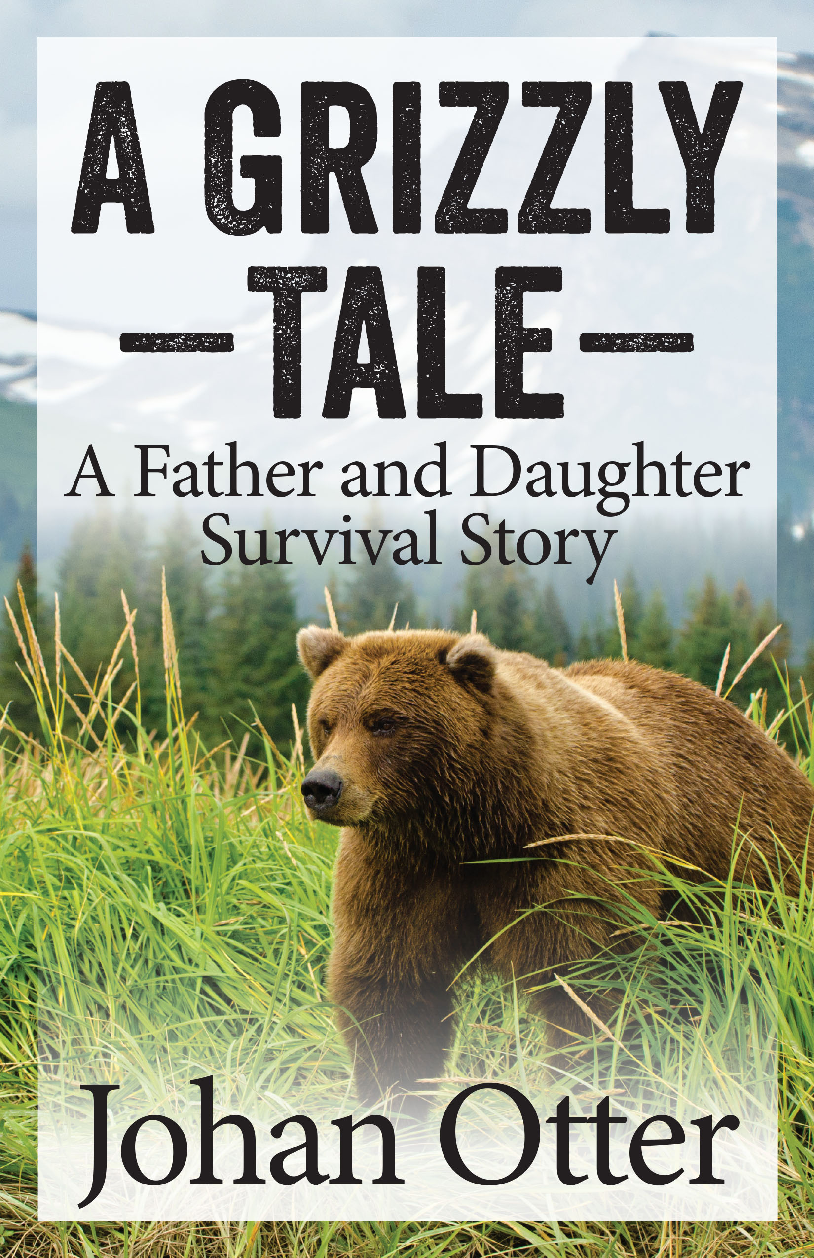 A Grizzly Tale