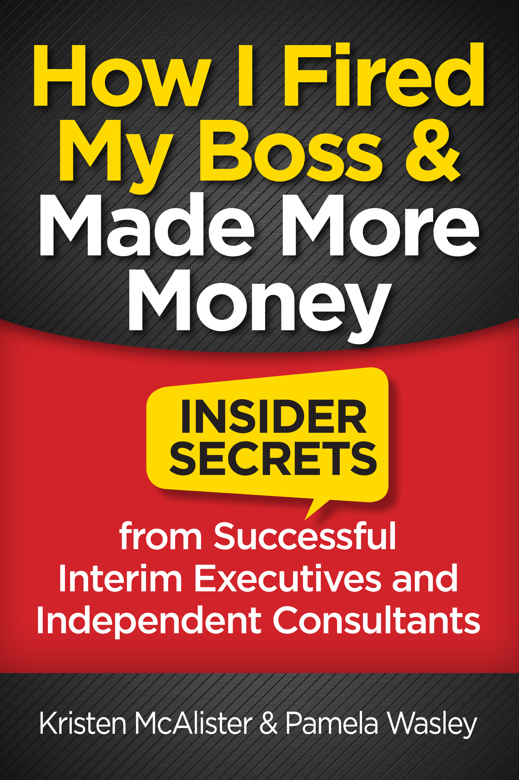 How I Fired My Boss & Made More Money
