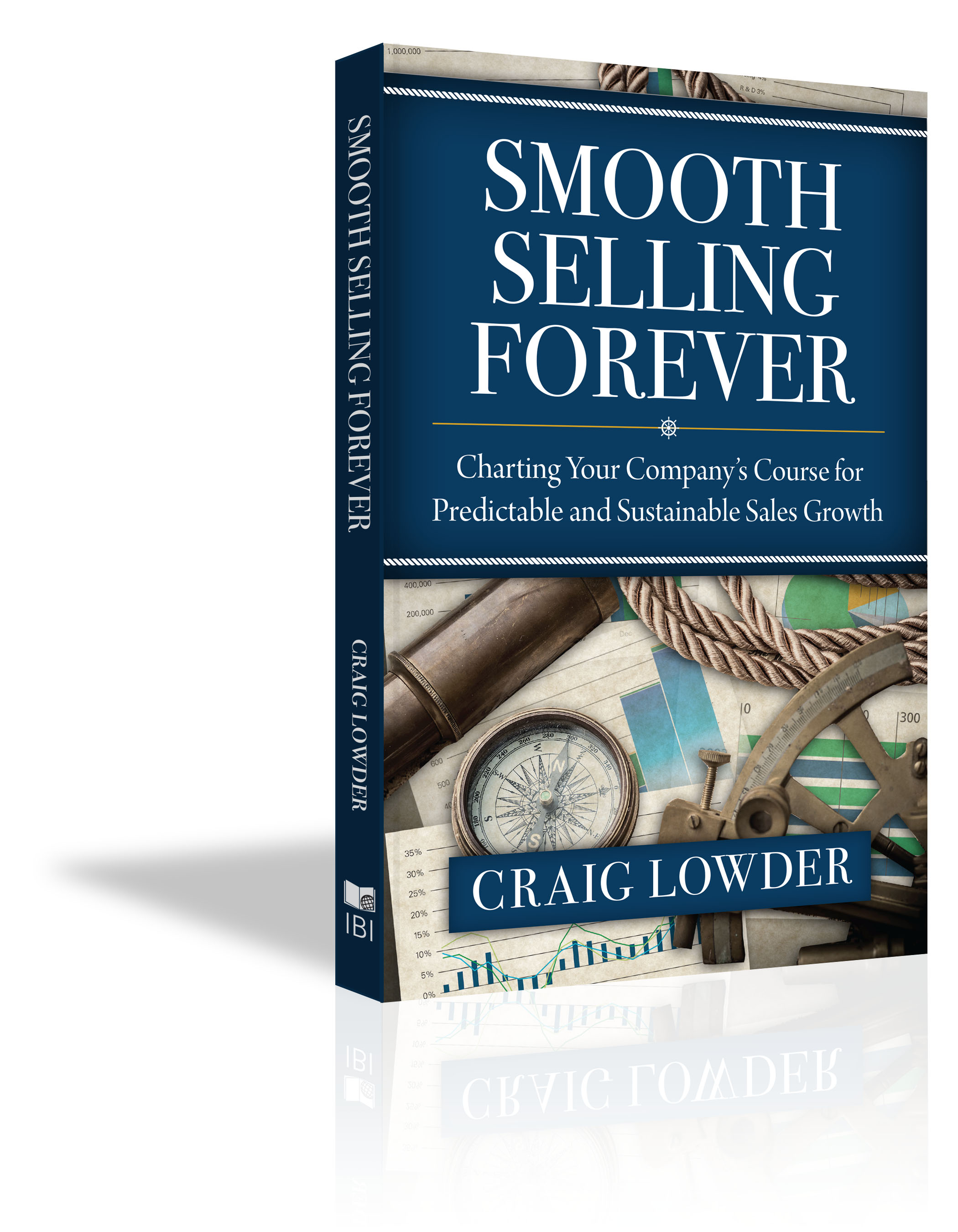 Smooth Selling Forever - Craig Lowder