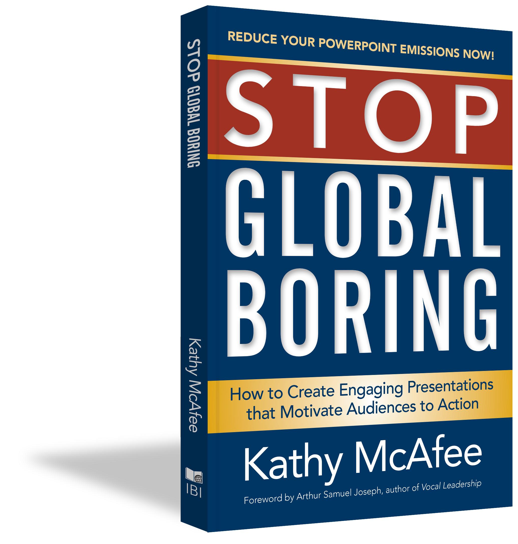 Stop Global Boring - Kathy McAfee