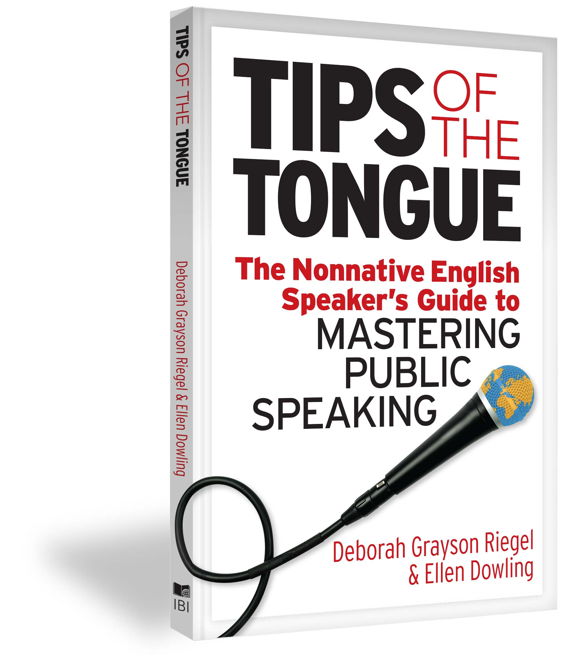 Tips of the Tongue - Deborah Grayson Riegel & Ellen Dowling