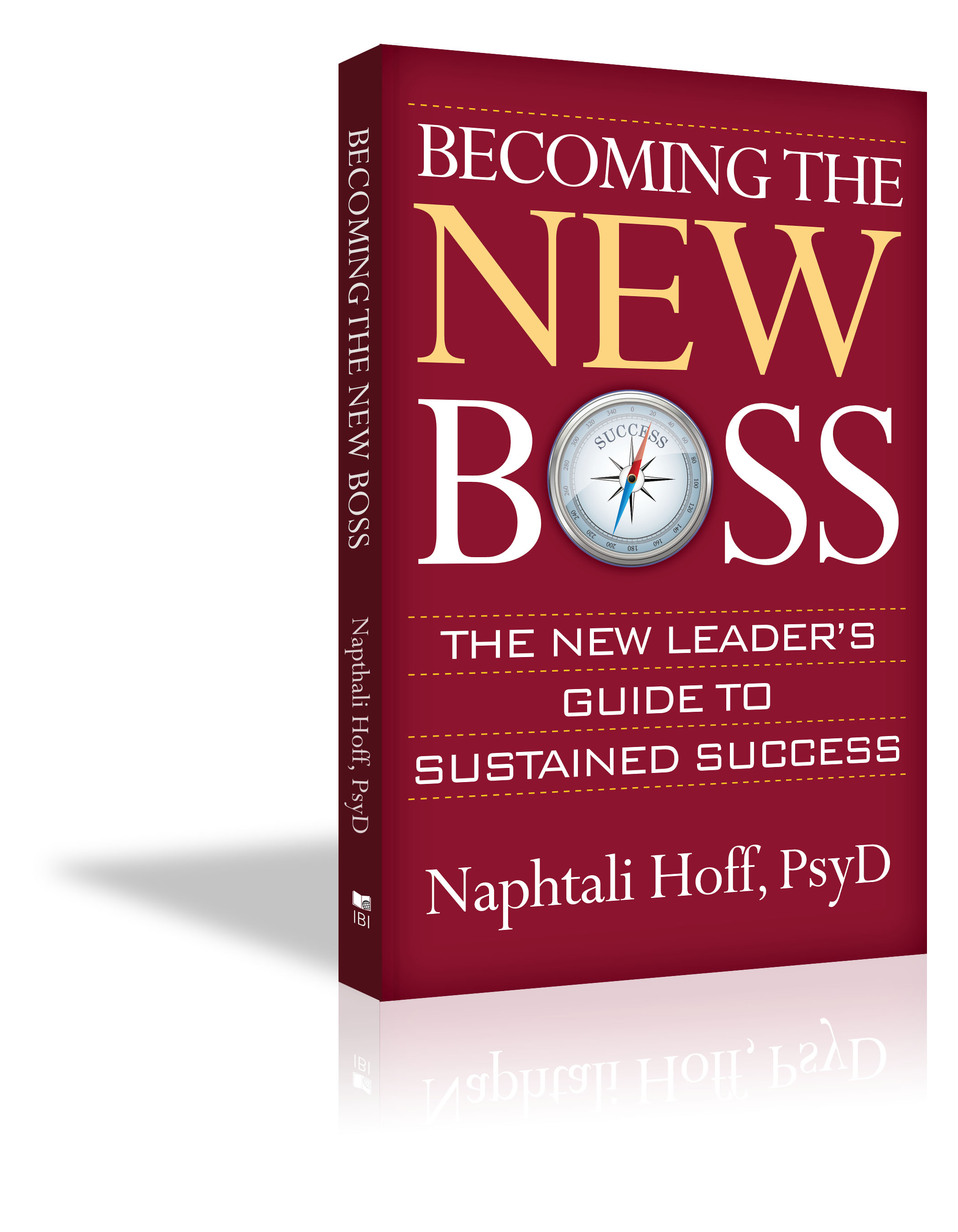 Becoming the New Boss - Naphtali Hoff