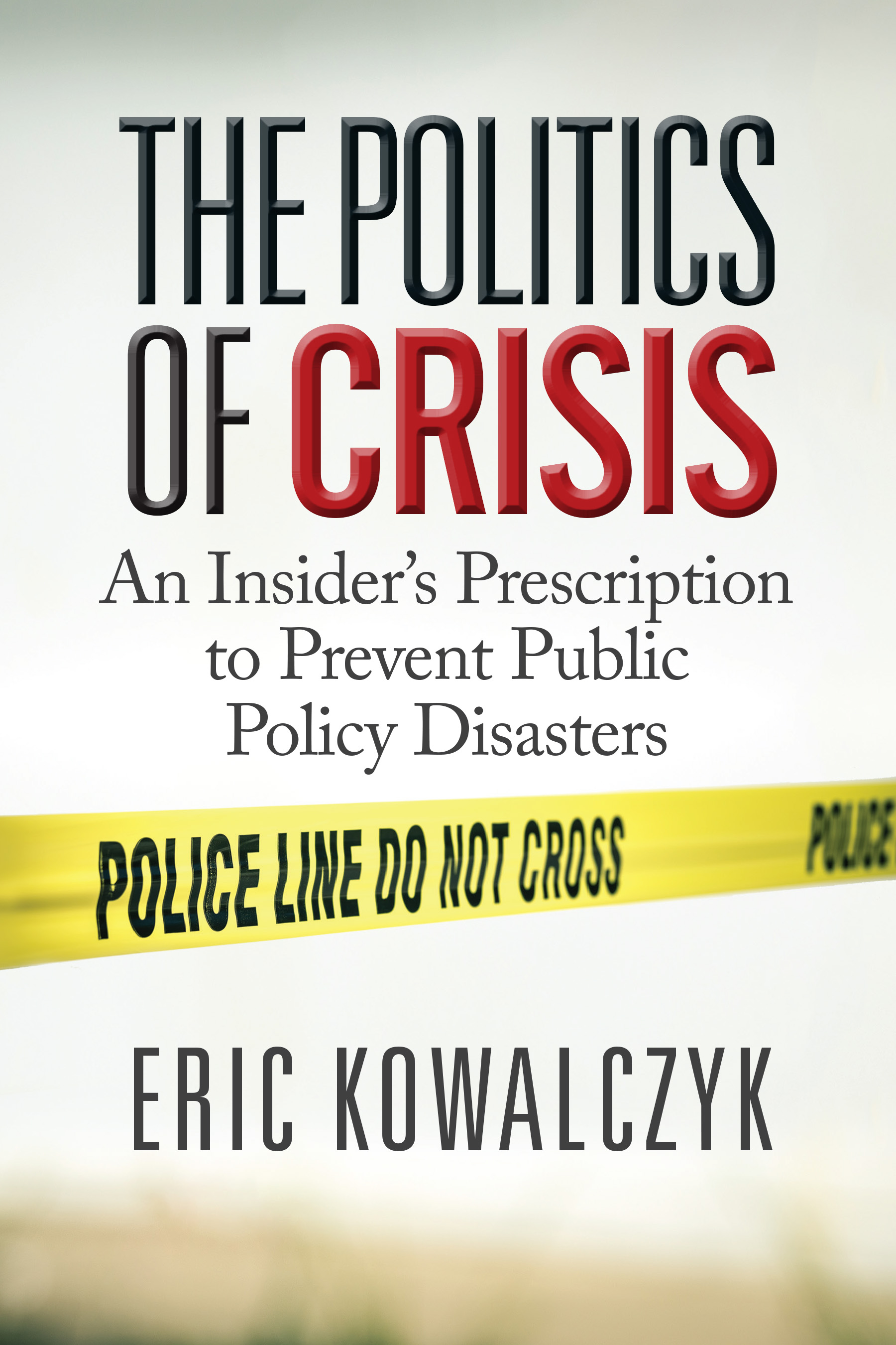 The Politics of Crisis