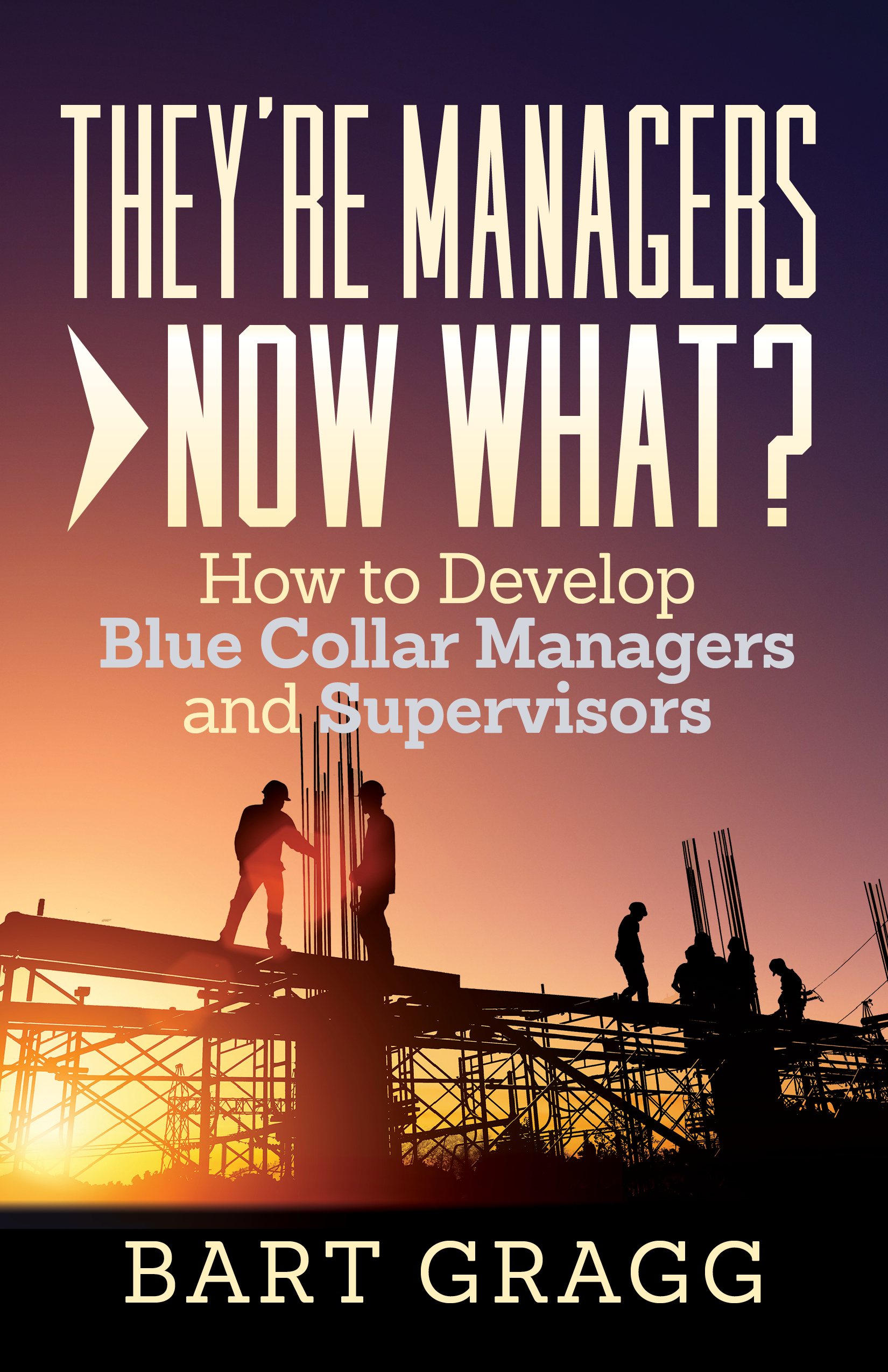 They're Managers - Now What?