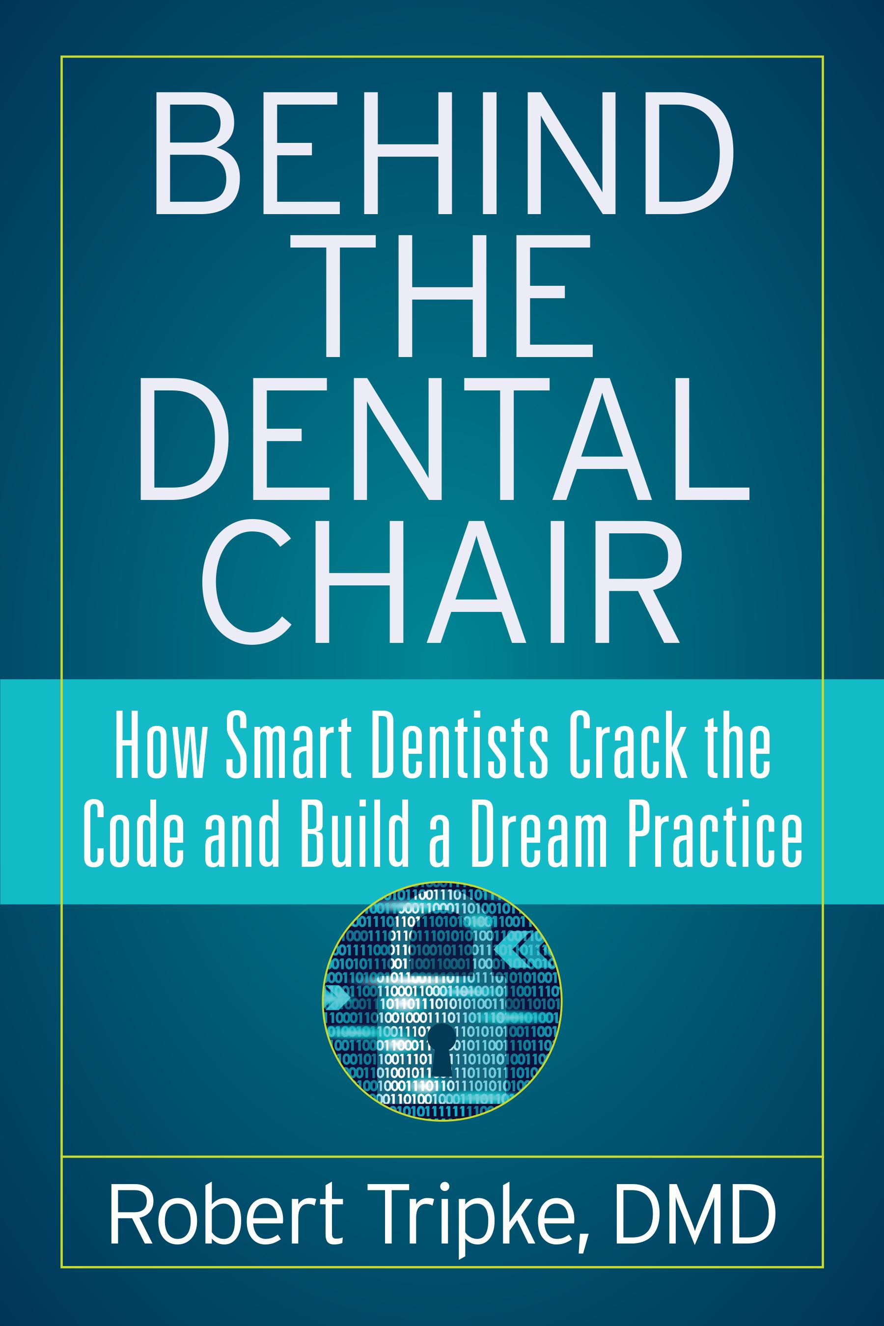 Behind the Dental Chair