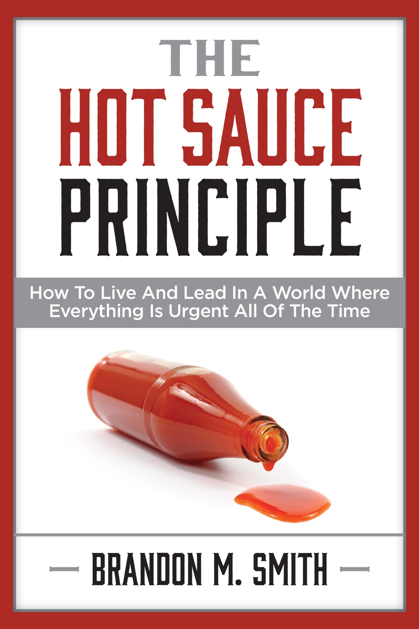 The Hot Sauce Principle