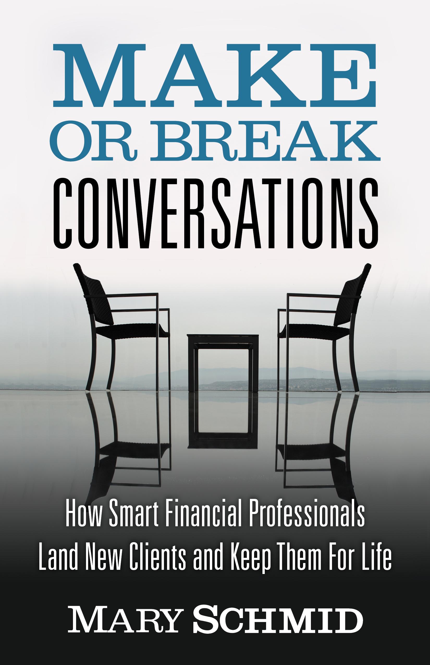 Make or Break Conversations