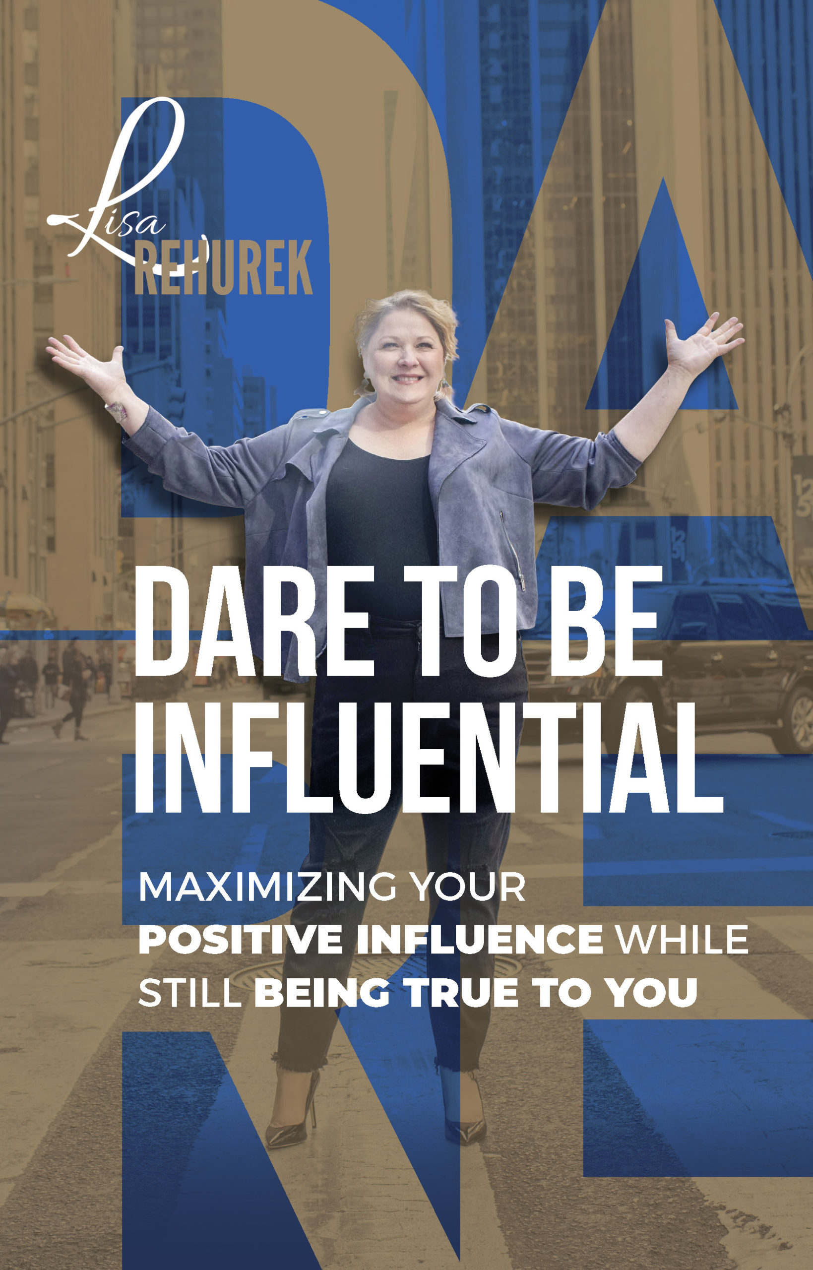 Dare To Be Influential