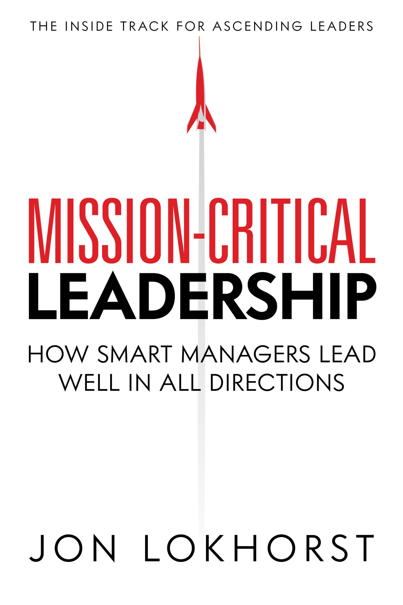 Mission-Critical Leadership